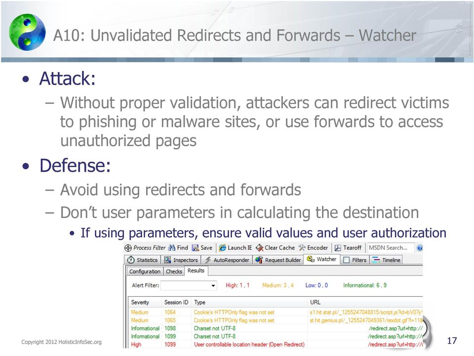 Defense: Avoid using redirects and forwards Don t user parameters in calculating the destination