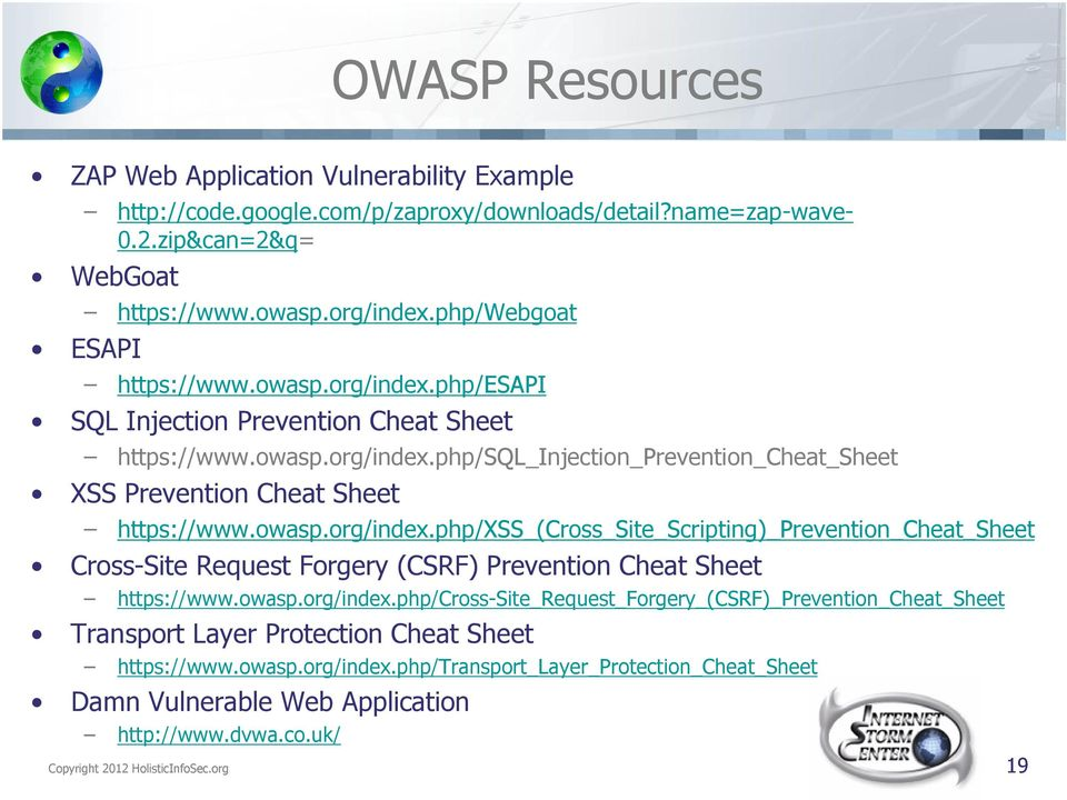 owasp.org/index.php/xss_(cross_site_scripting)_prevention_cheat_sheet Cross-Site Request Forgery (CSRF) Prevention Cheat Sheet https://www.owasp.org/index.php/cross-site_request_forgery_(csrf)_prevention_cheat_sheet Transport Layer Protection Cheat Sheet https://www.