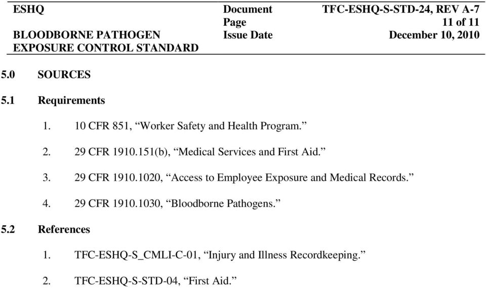 1020, Access to Employee Exposure and Medical Records. 4. 29 CFR 1910.