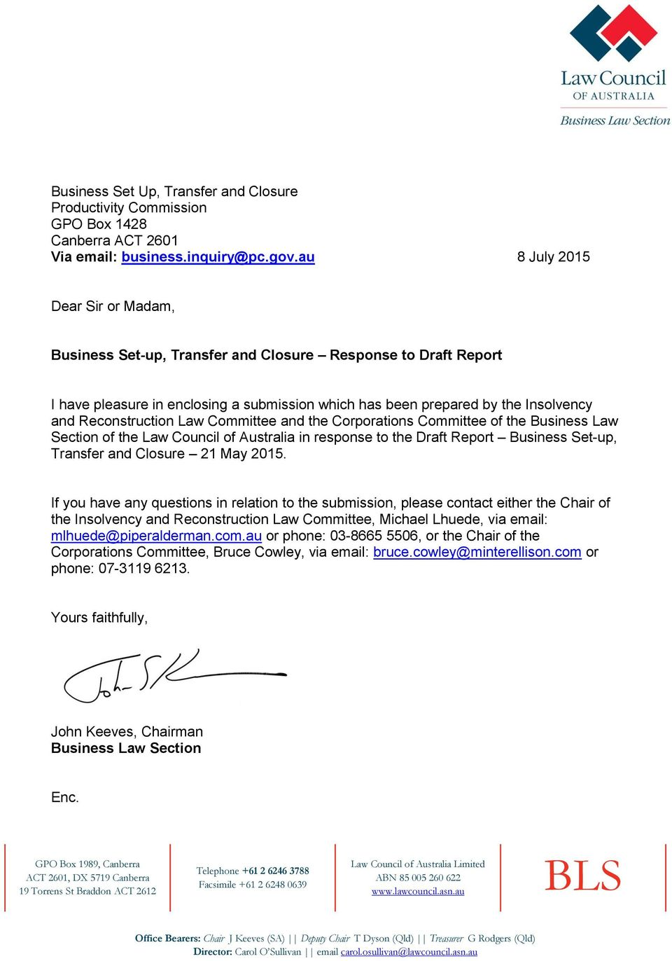 Law Committee and the Corporations Committee of the Business Law Section of the Law Council of Australia in response to the Draft Report Business Set-up, Transfer and Closure 21 May 2015.