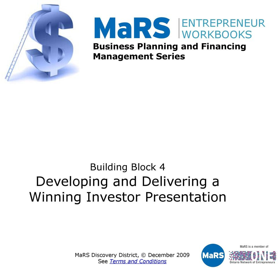 Delivering a Winning Investor Presentation MaRS Discovery