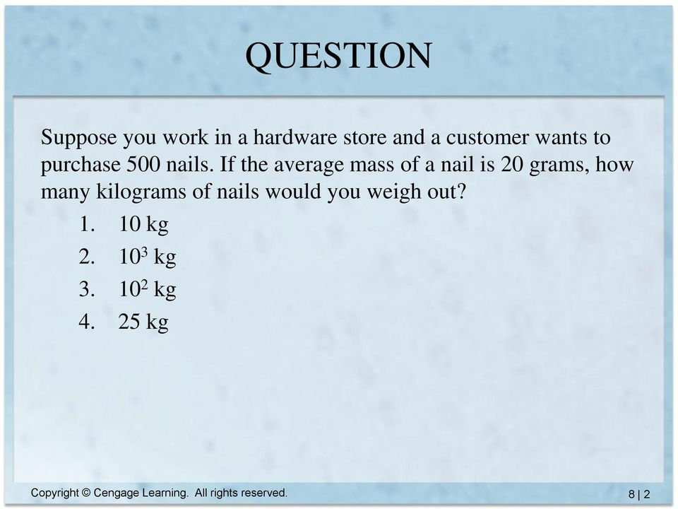 If the average mass of a nail is 20 grams, how many kilograms of