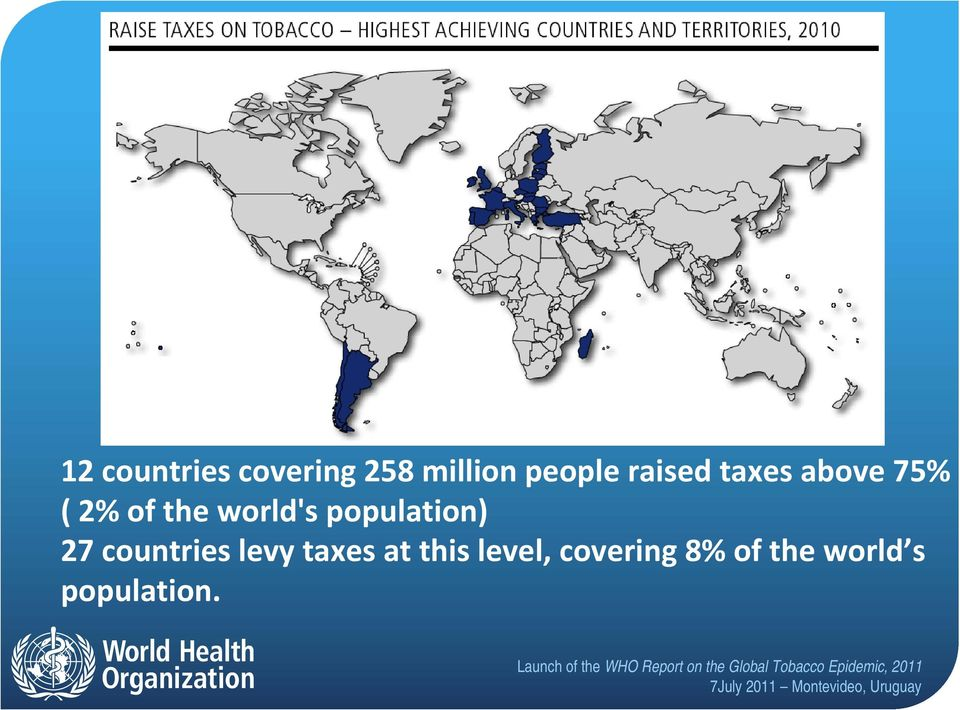 population) 27 countries levy taxes at this