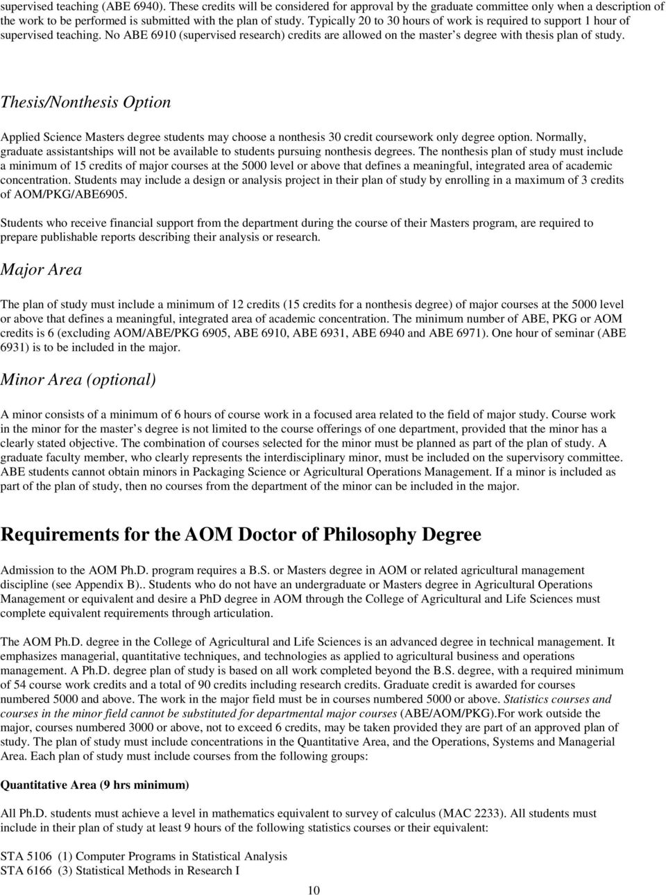 Thesis/Nonthesis Option Applied Science Masters degree students may choose a nonthesis 30 credit coursework only degree option.