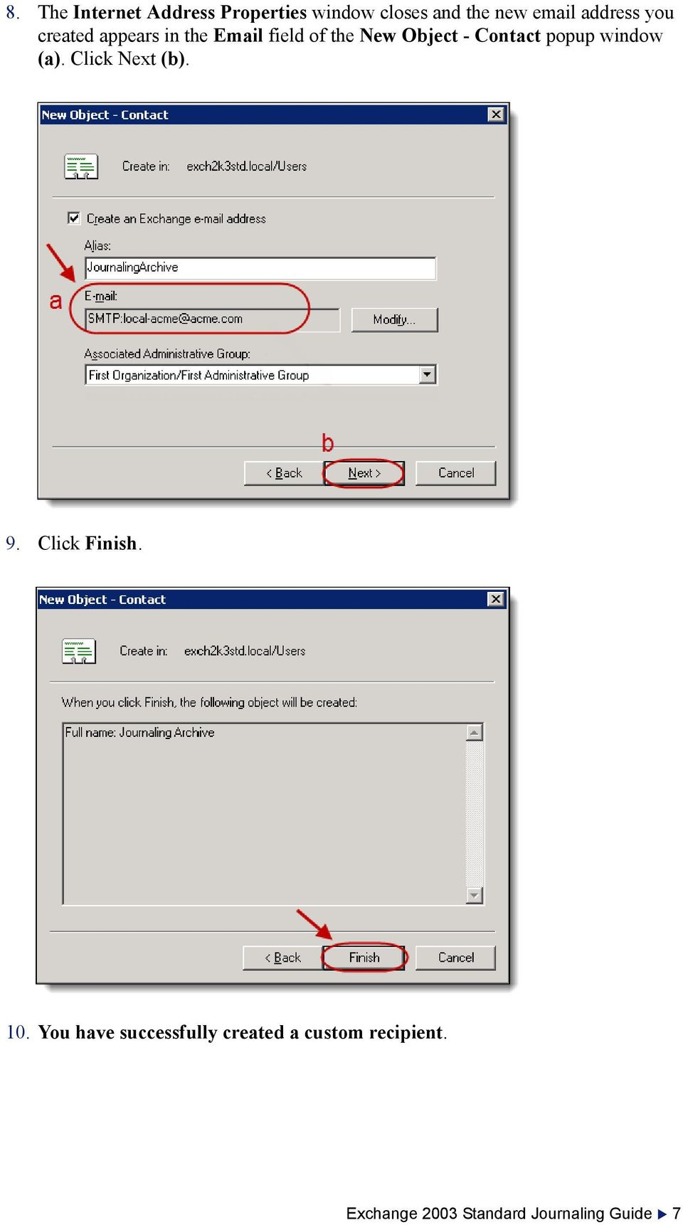 Contact popup window (a). Click Next (b). 9. Click Finish. 10.