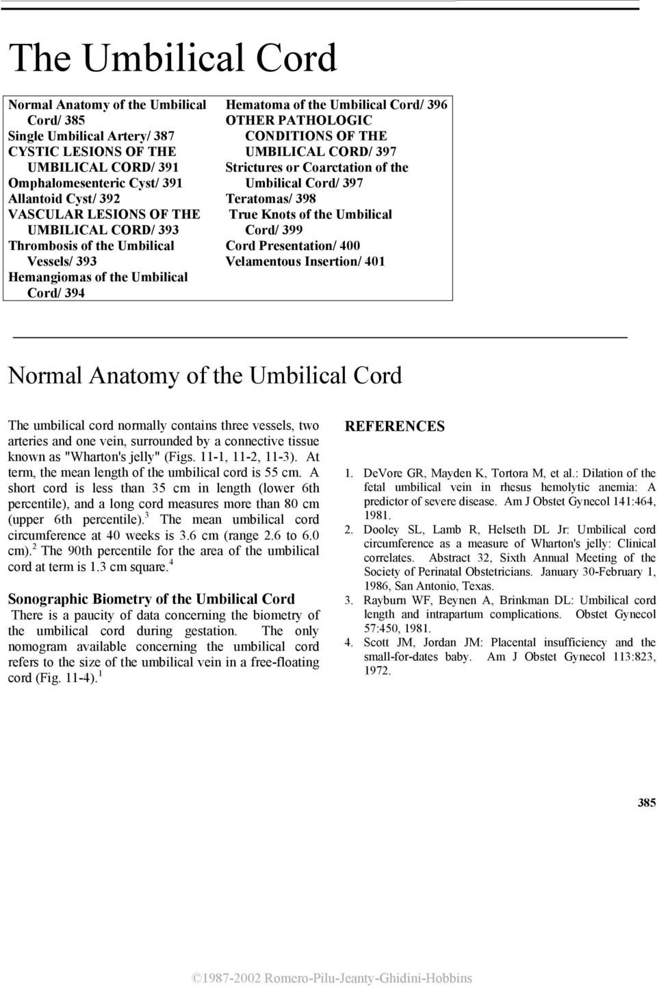 The Umbilical Cord Normal Anatomy Of The Umbilical Cord References