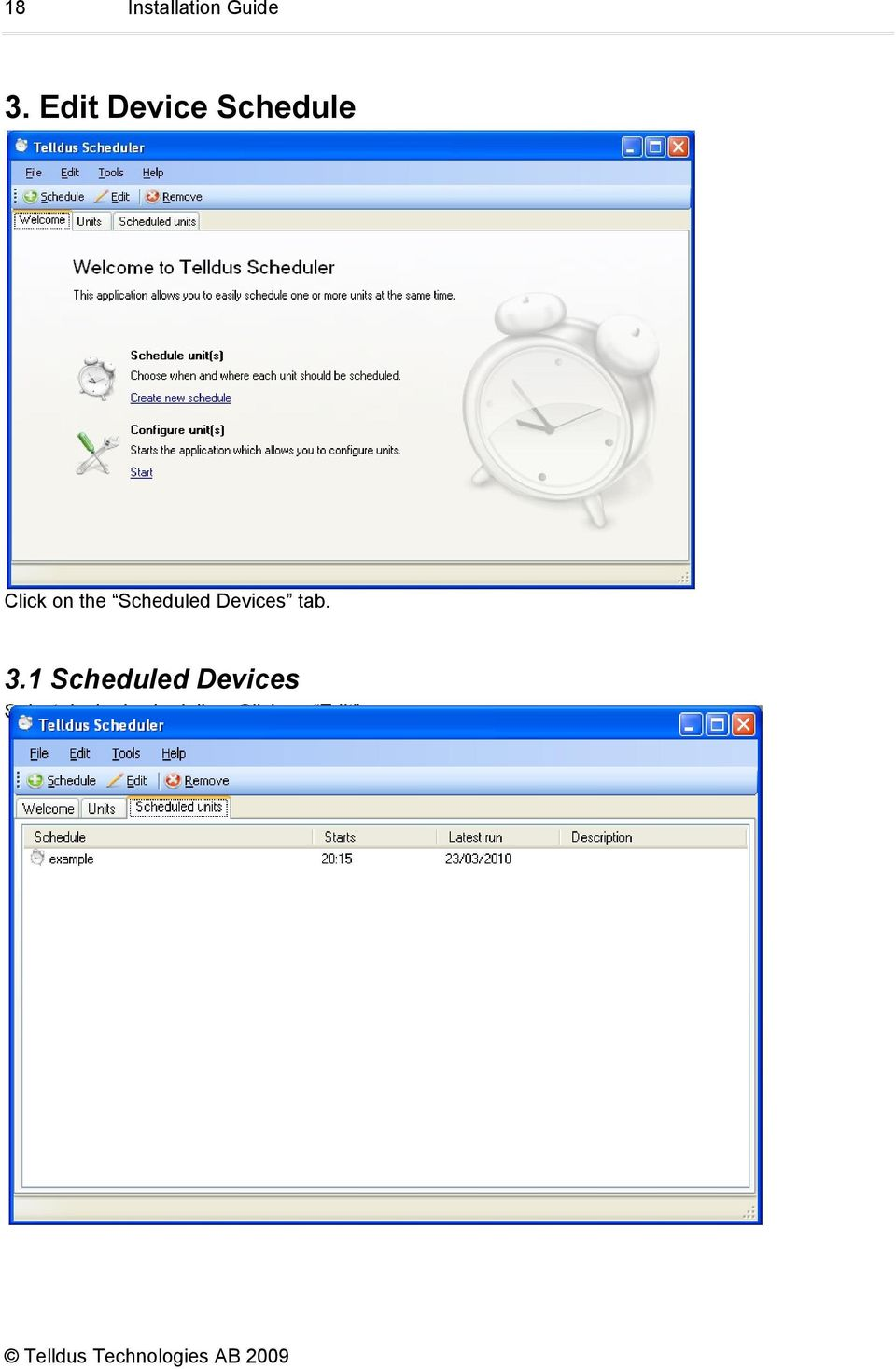 Scheduled Devices tab. 3.