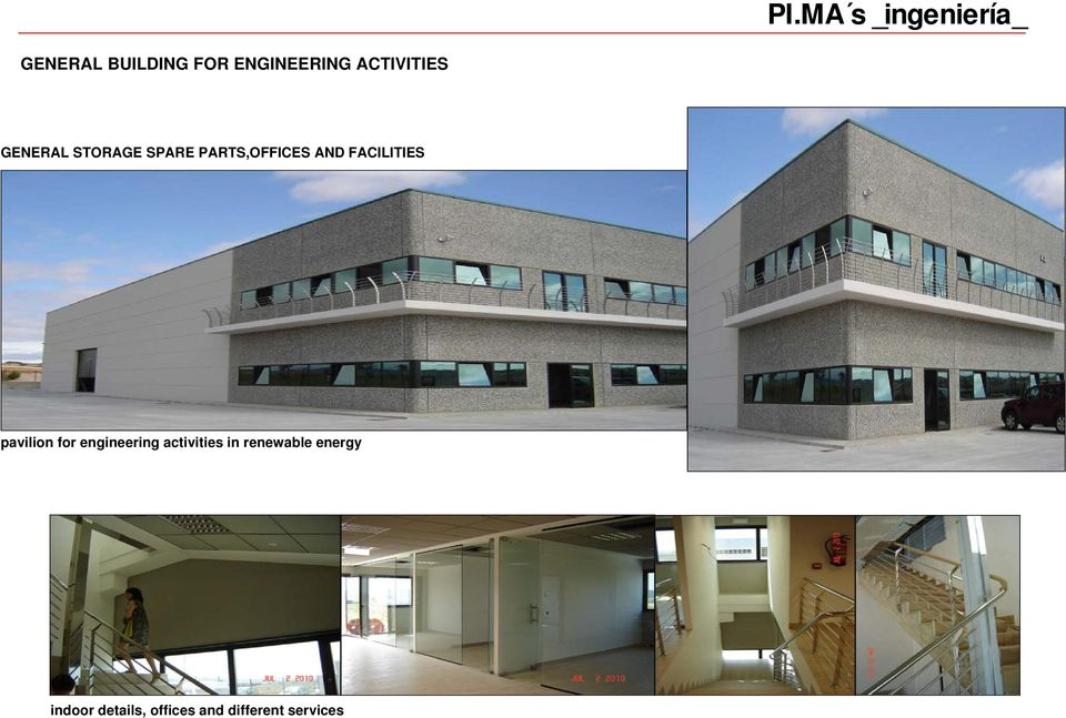 FACILITIES pavilion for engineering activities in