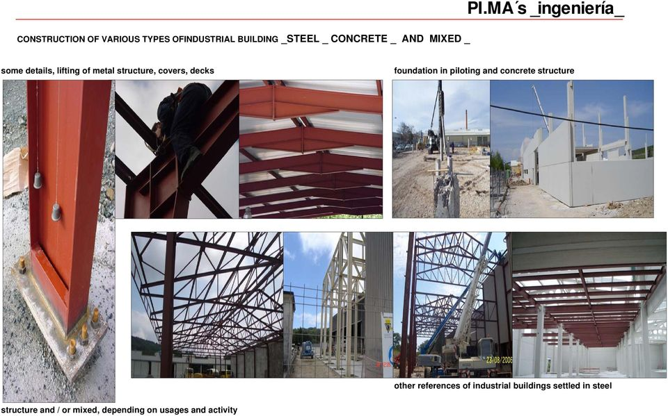 MA s _ingeniería_ some details, lifting of metal structure, covers, decks