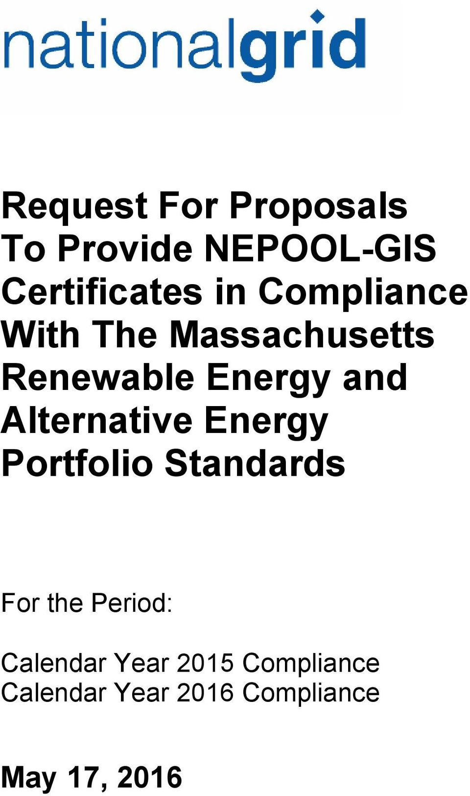 Alternative Energy Portfolio Standards For the Period: