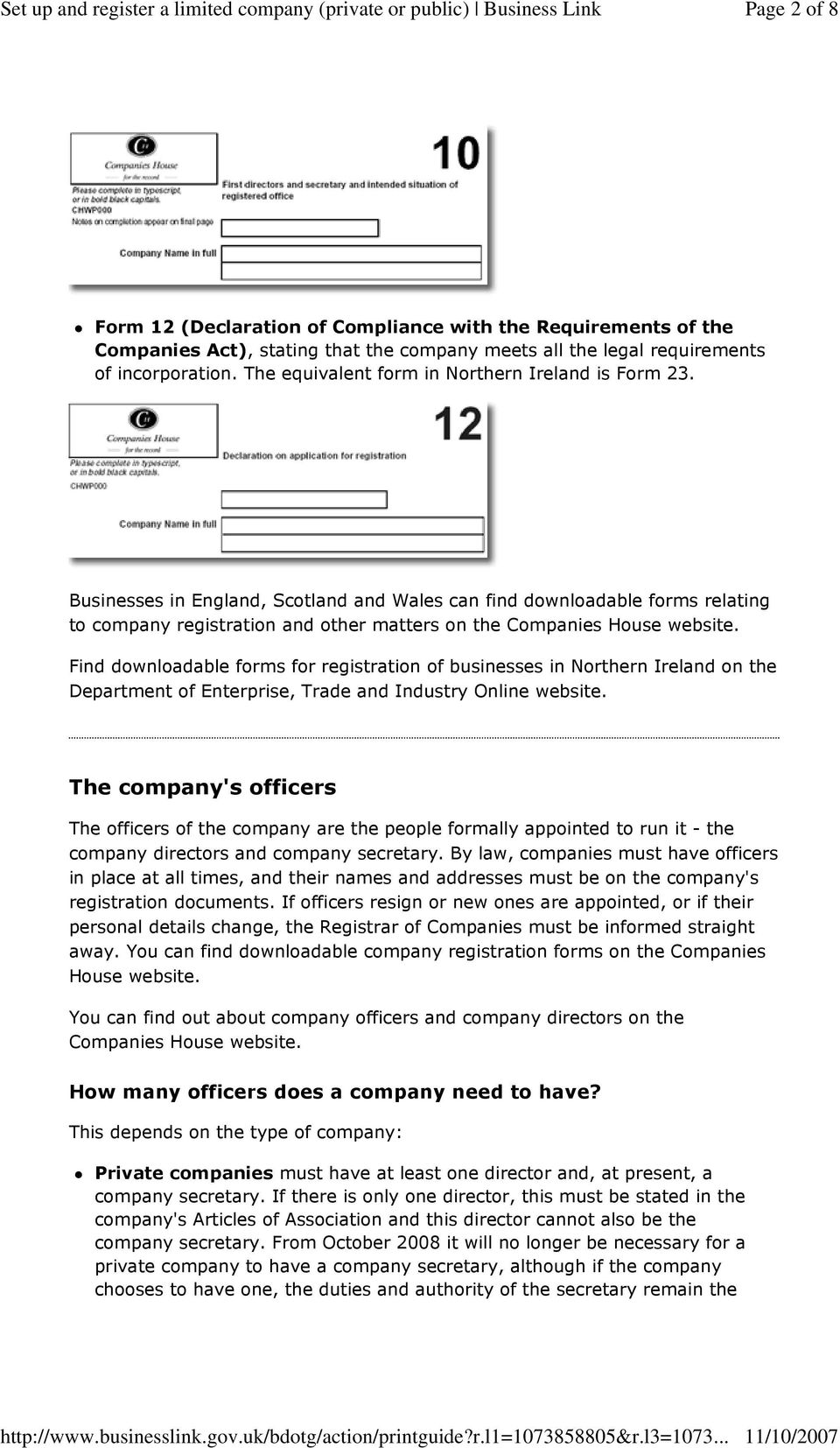 Businesses in England, Scotland and Wales can find downloadable forms relating to company registration and other matters on the Companies House website.