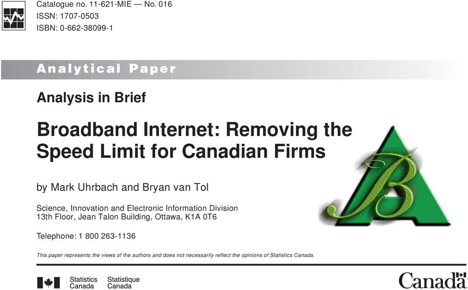 Speed Limit for Canadian Firms by Mark Uhrbach and Bryan van Tol Science, Innovation and Electronic Information