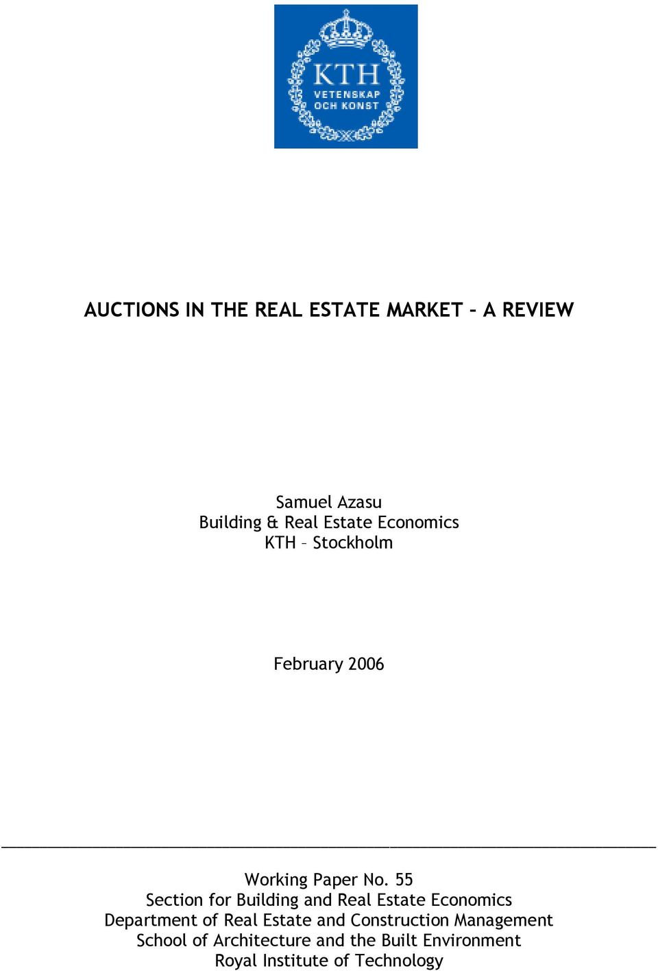 55 Section for Building and Real Estate Economics Department of Real Estate and