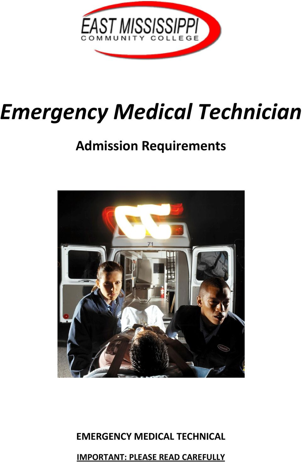 Requirements EMERGENCY