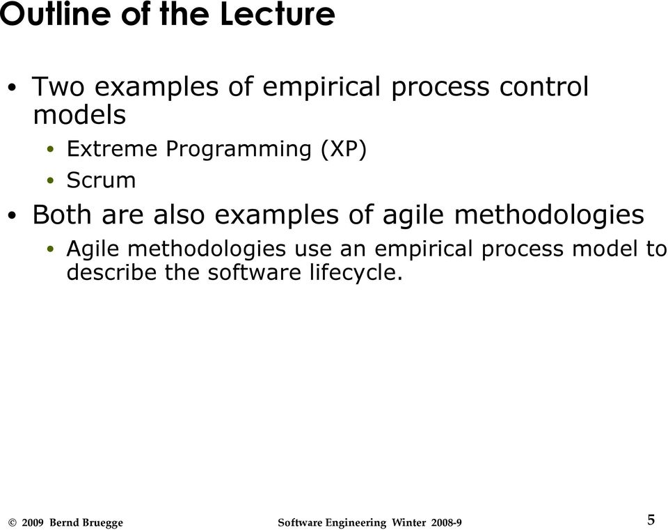 examples of agile methodologies Agile methodologies use an