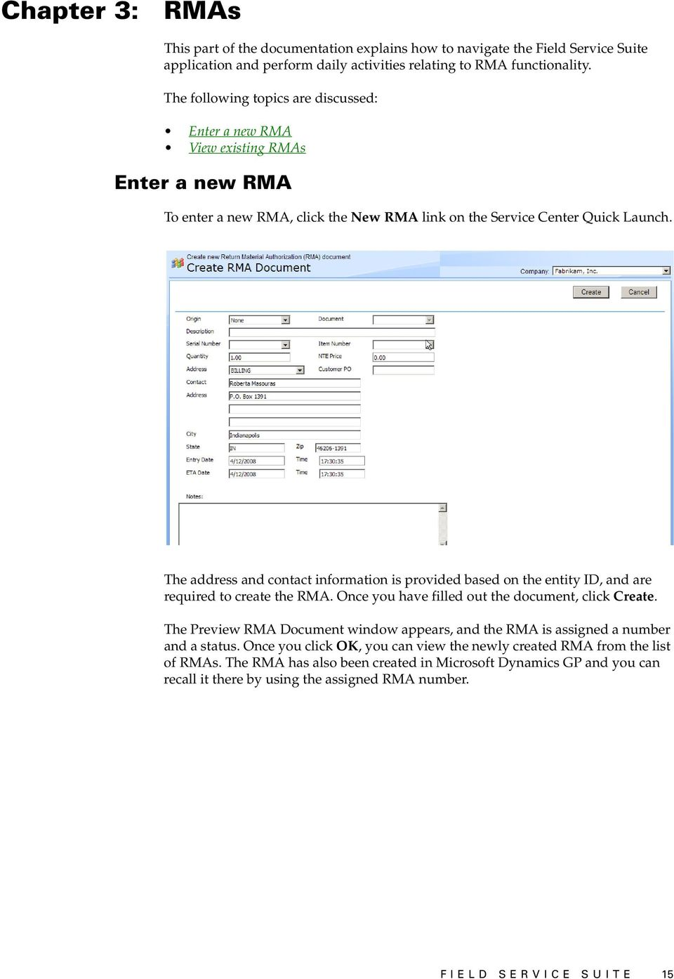 The address and contact information is provided based on the entity ID, and are required to create the RMA. Once you have filled out the document, click Create.