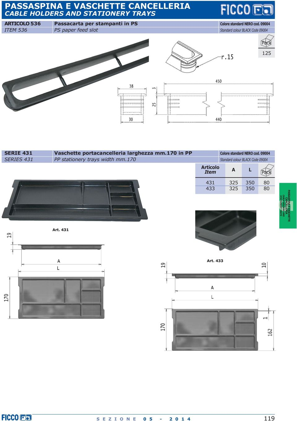 larghezza mm.170 in PP PP stationery trays width mm.