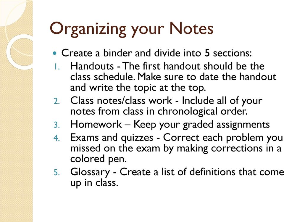 Class notes/class work - Include all of your notes from class in chronological order. 3.