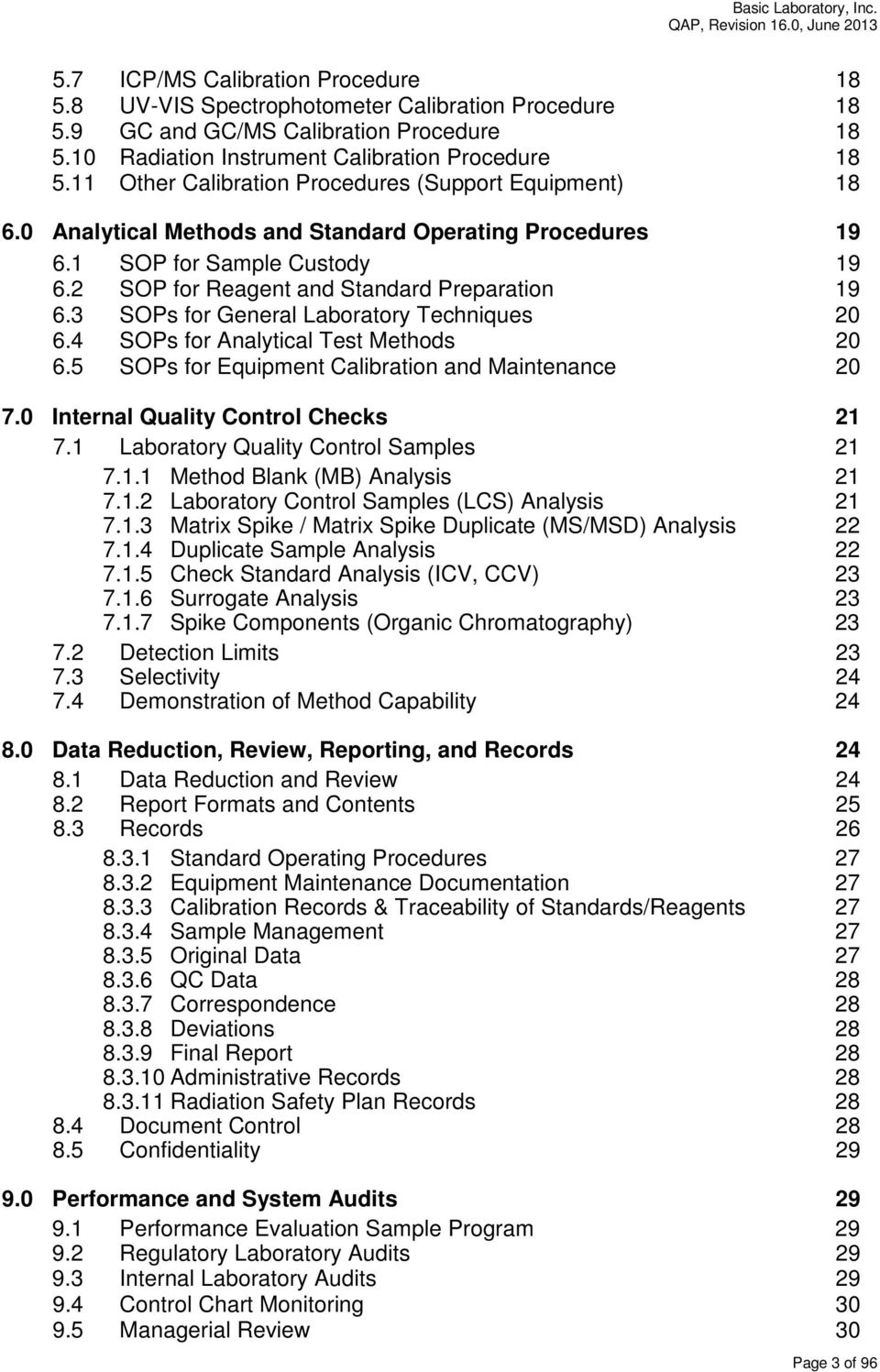3 SOPs for General Laboratory Techniques 20 6.4 SOPs for Analytical Test Methods 20 6.5 SOPs for Equipment Calibration and Maintenance 20 7.0 Internal Quality Control Checks 21 7.