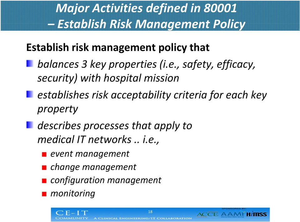 3 key properties (i.e., safety, efficacy, security) with hospital mission establishes risk