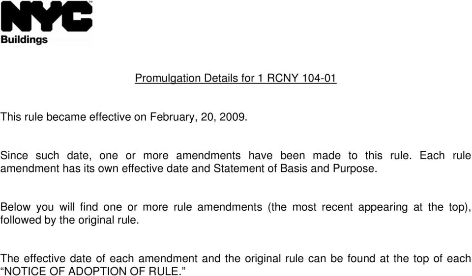 Each rule amendment has its own effective date and Statement of Basis and Purpose.