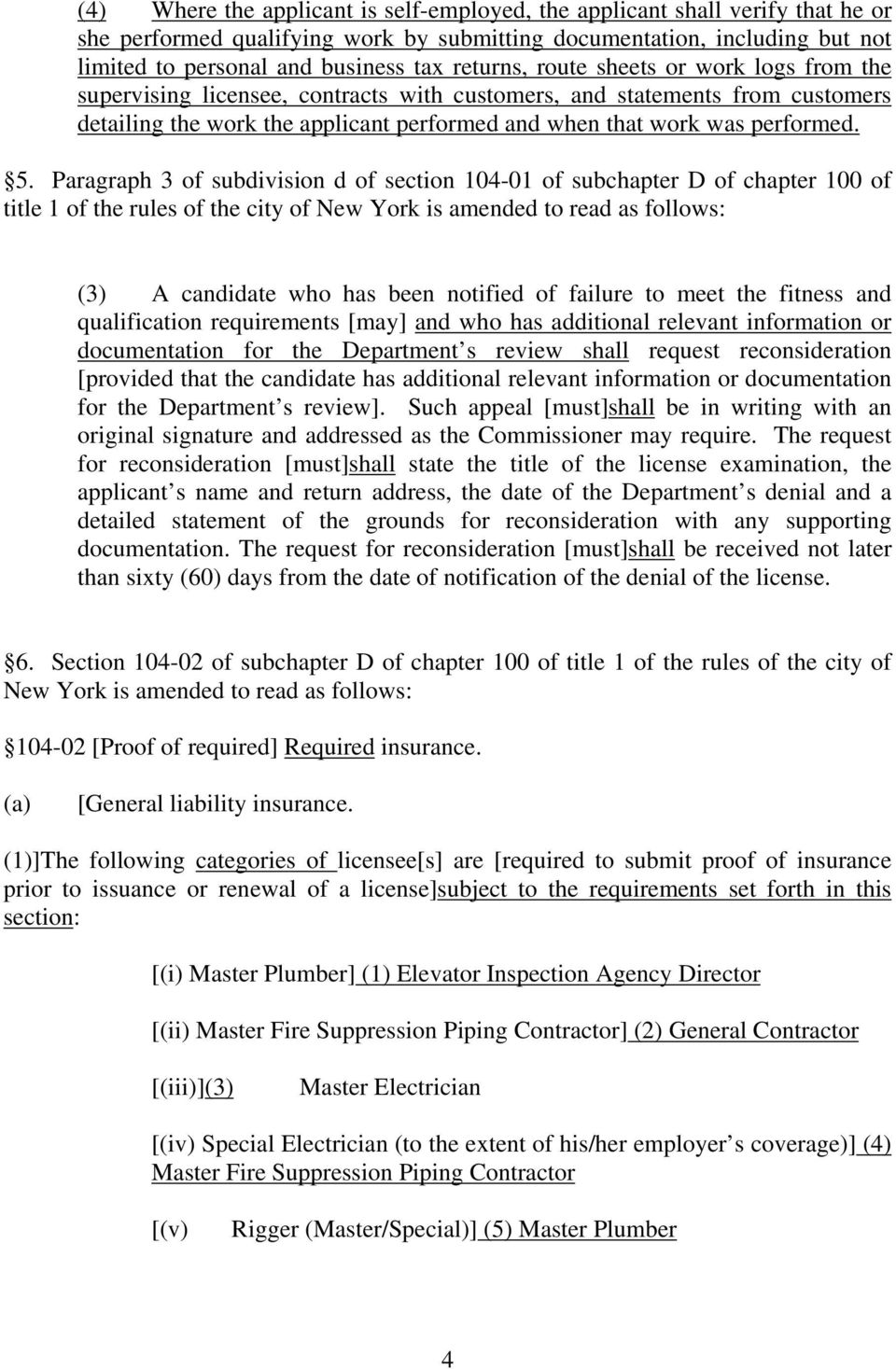 5. Paragraph 3 of subdivision d of section 104-01 of subchapter D of chapter 100 of title 1 of the rules of the city of New York is amended to read as follows: (3) A candidate who has been notified