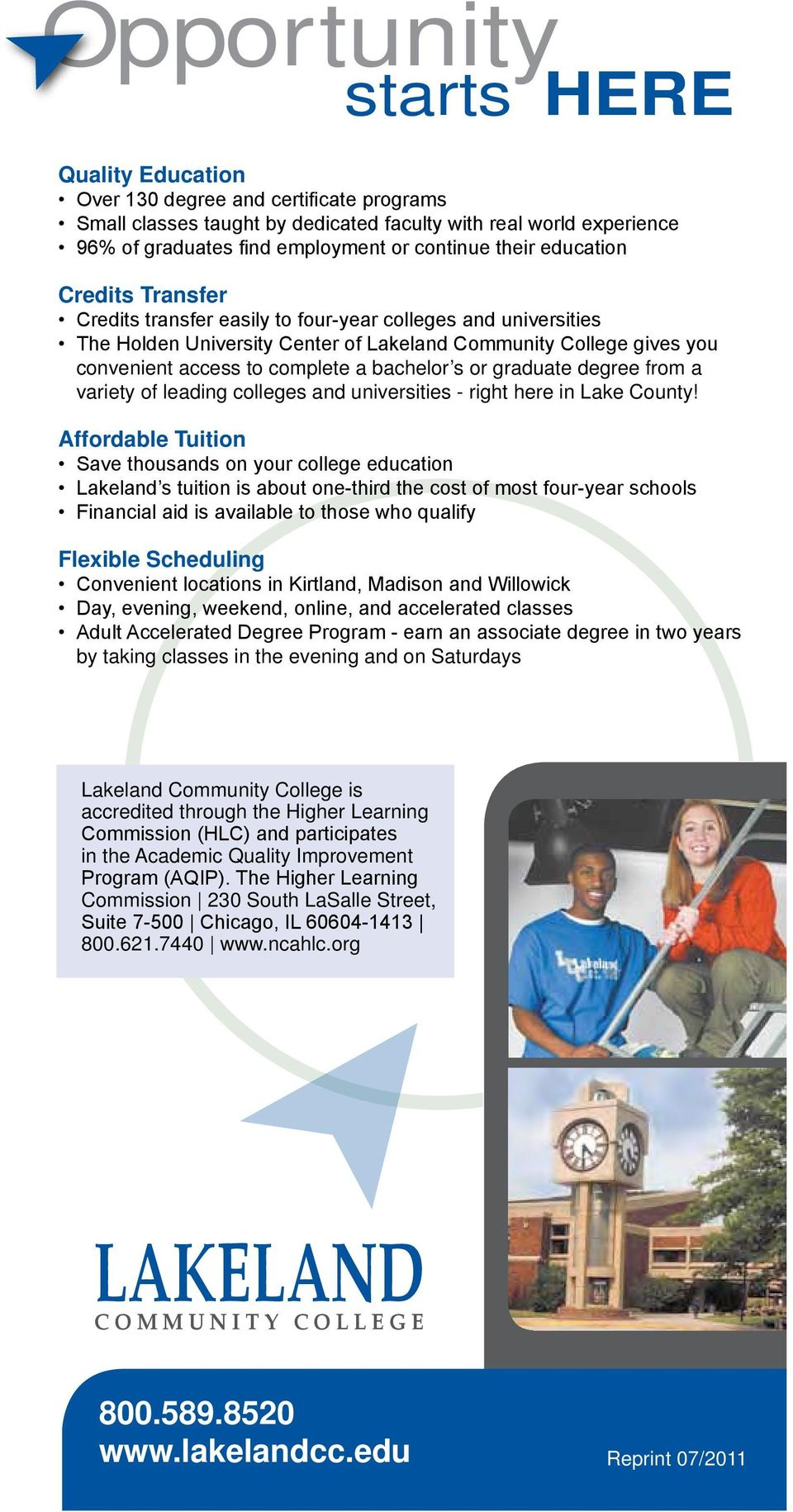 bachelor s or graduate degree from a variety of leading colleges and universities - right here in Lake County!