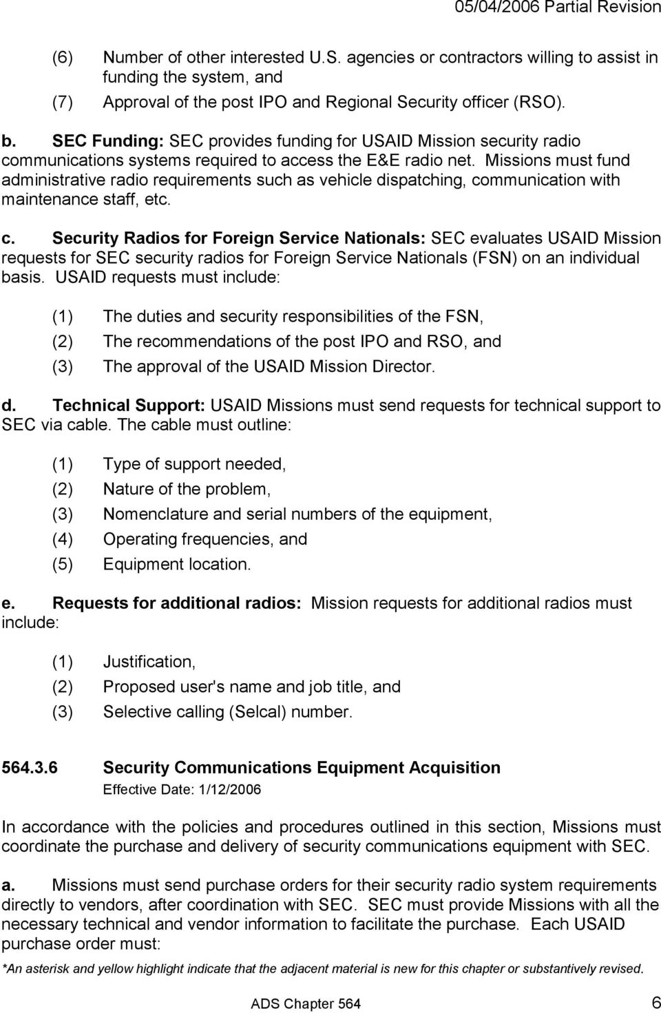 Missions must fund administrative radio requirements such as vehicle dispatching, co