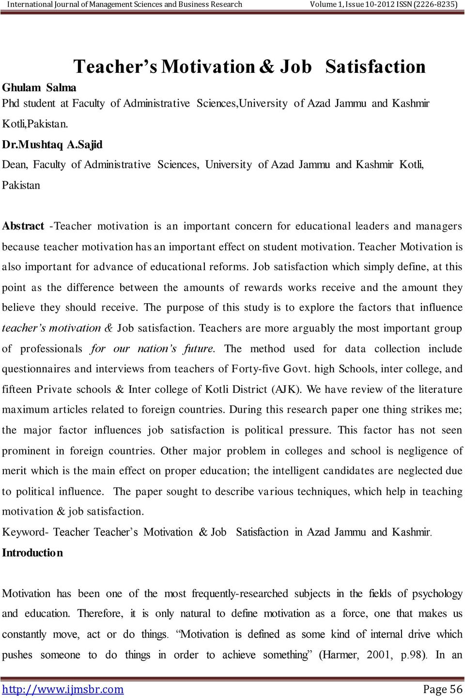 Sajid Dean, Faculty of Administrative Sciences, University of Azad Jammu and Kashmir Kotli, Pakistan Abstract -Teacher motivation is an important concern for educational leaders and managers because