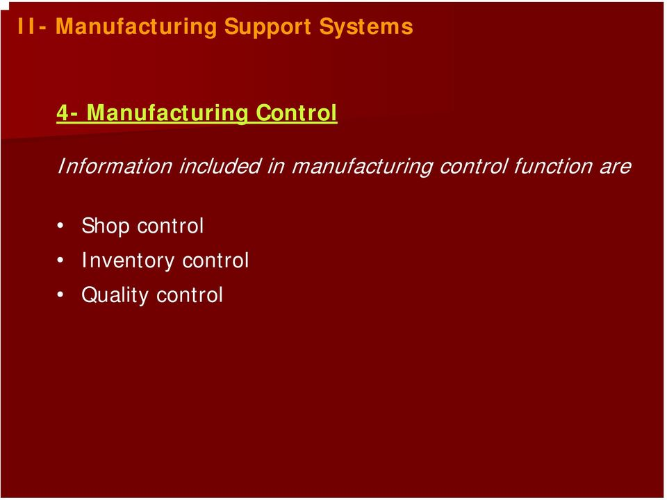 included in manufacturing control