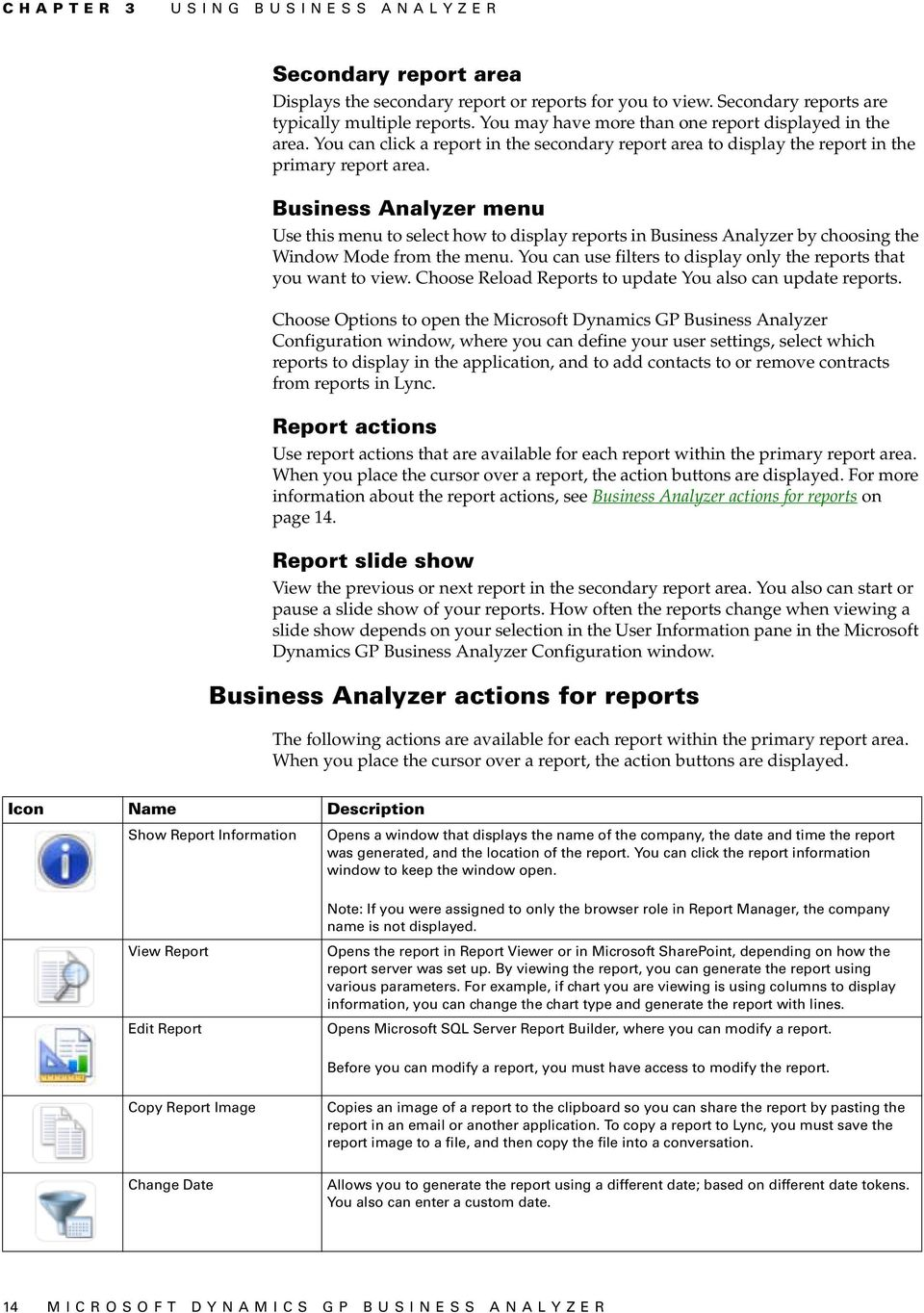 Business Analyzer menu Use this menu to select how to display reports in Business Analyzer by choosing the Window Mode from the menu.