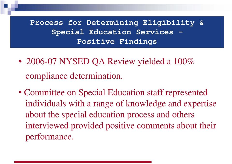 Committee on Special Education staff represented individuals with a range of knowledge
