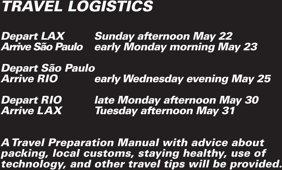 May 30 Arrive LAX Tuesday afternoon May 31 A Travel Preparation Manual with advice about