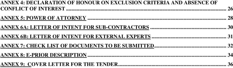 .. 30 ANNEX 6B: LETTER OF INTENT FOR EXTERNAL EXPERTS.