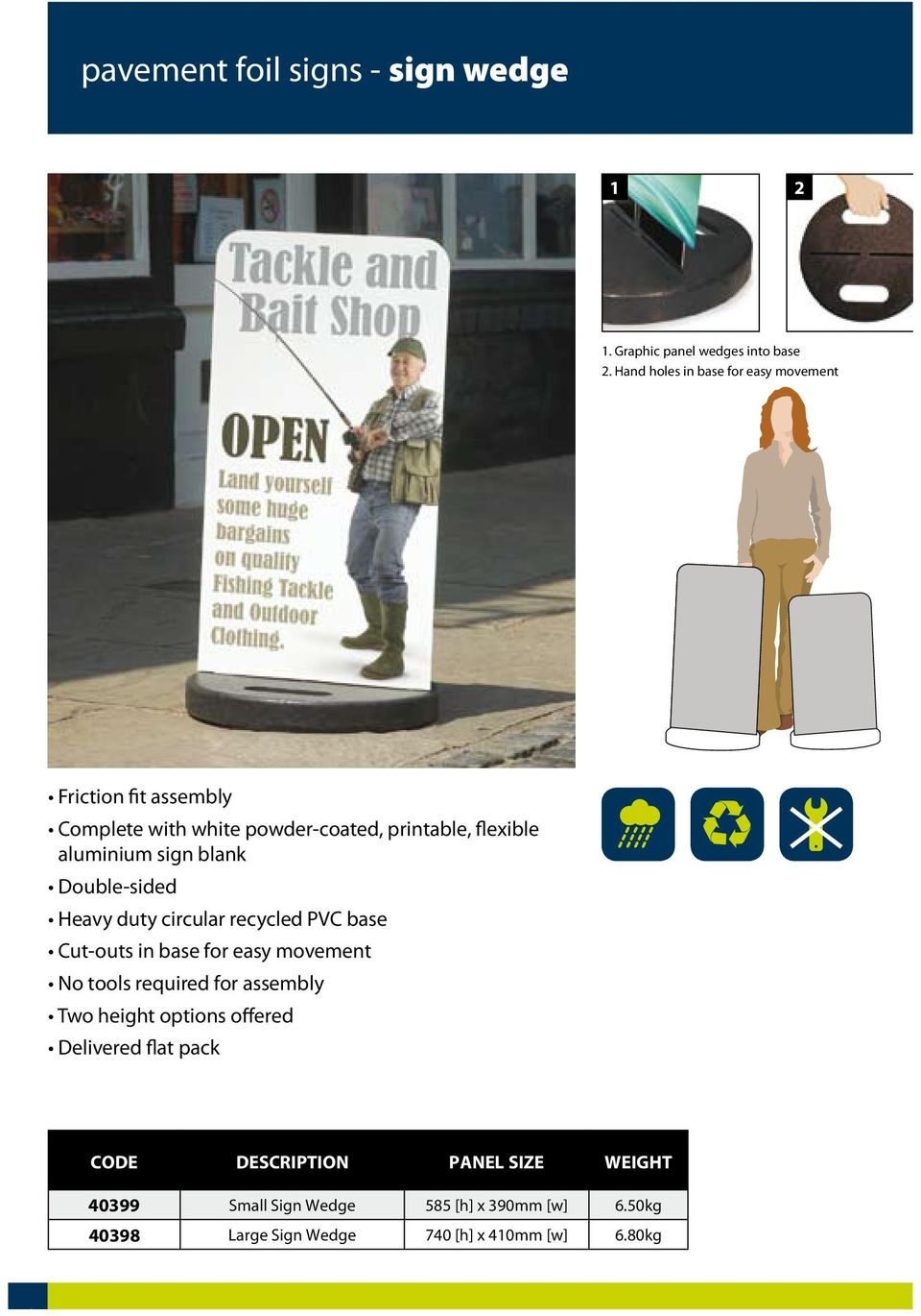 sign blank Double-sided Heavy duty circular recycled PVC base Cut-outs in base for easy movement No tools required for