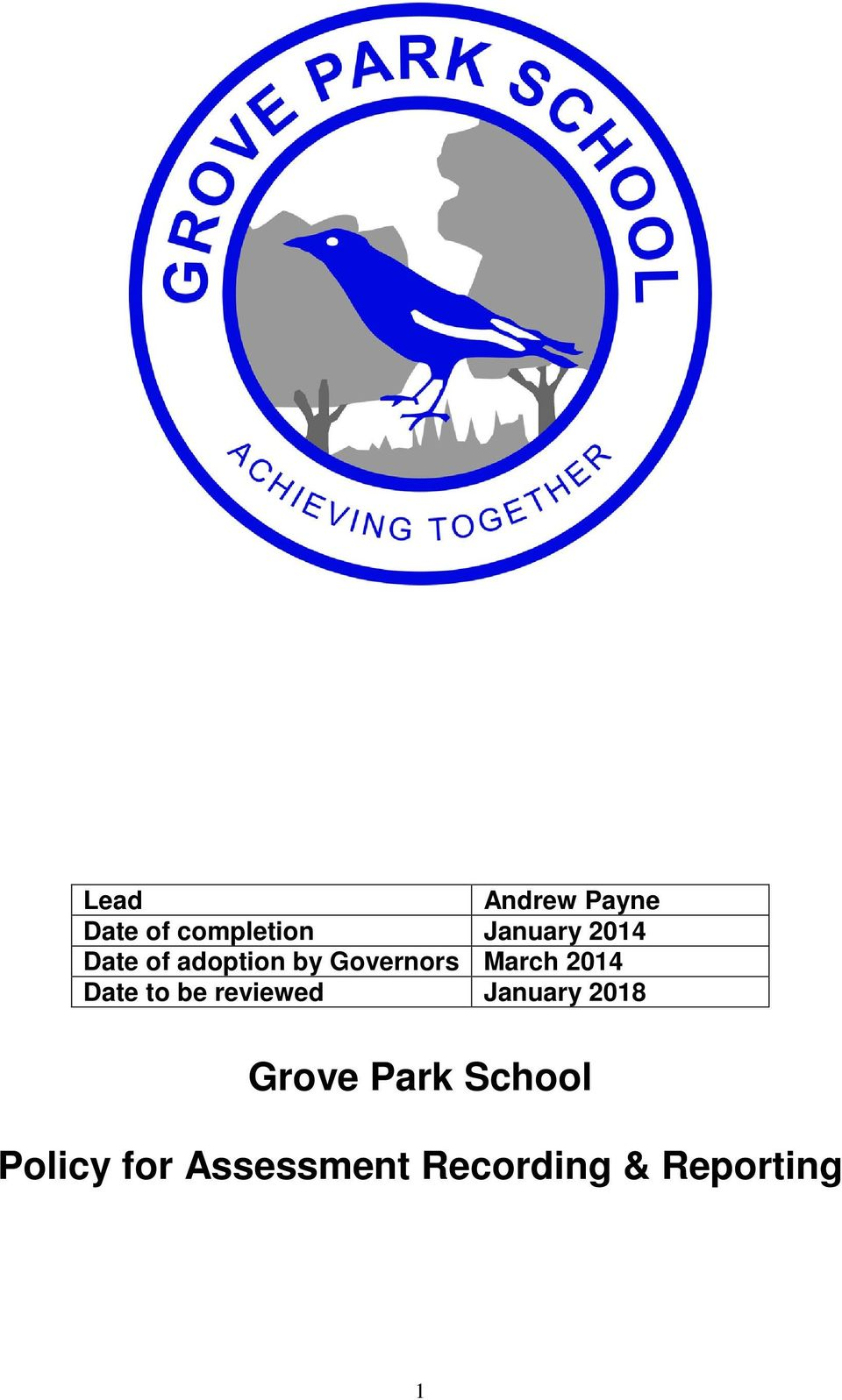 Date to be reviewed January 2018 Grove Park