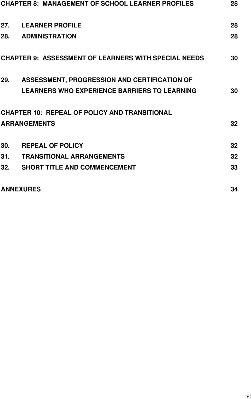 ASSESSMENT, PROGRESSION AND CERTIFICATION OF LEARNERS WHO EXPERIENCE BARRIERS TO LEARNING 30 CHAPTER 10: