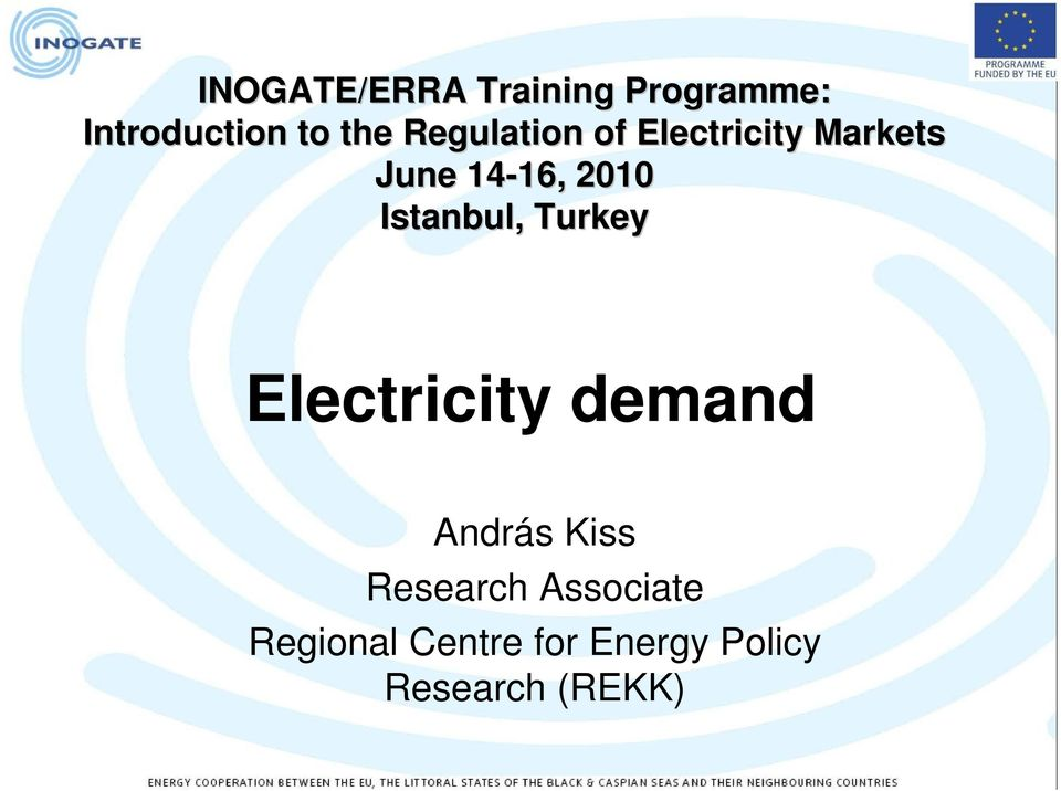 Istanbul, Turkey Electricity demand András Kiss