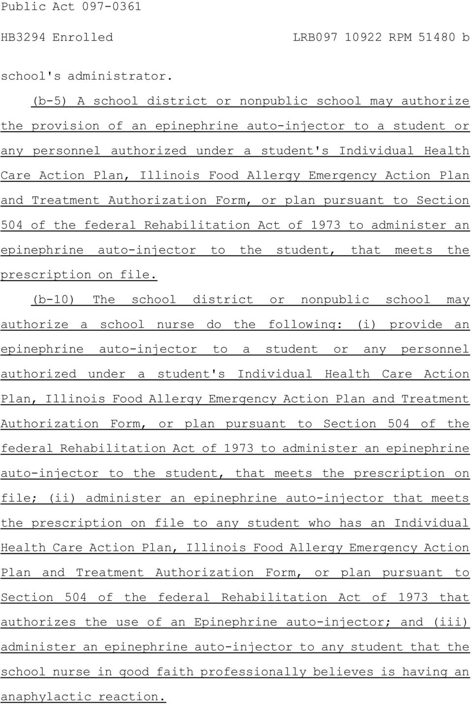 Illinois Food Allergy Emergency Action Plan and Treatment Authorization Form, or plan pursuant to Section 504 of the federal Rehabilitation Act of 1973 to administer an epinephrine auto-injector to