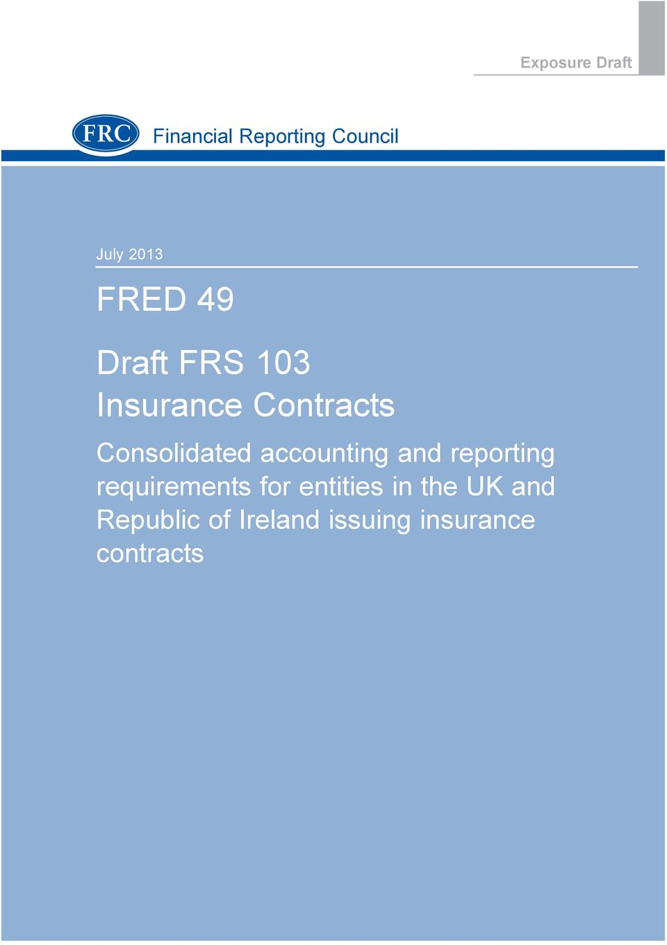 Consolidated accounting and reporting requirements for
