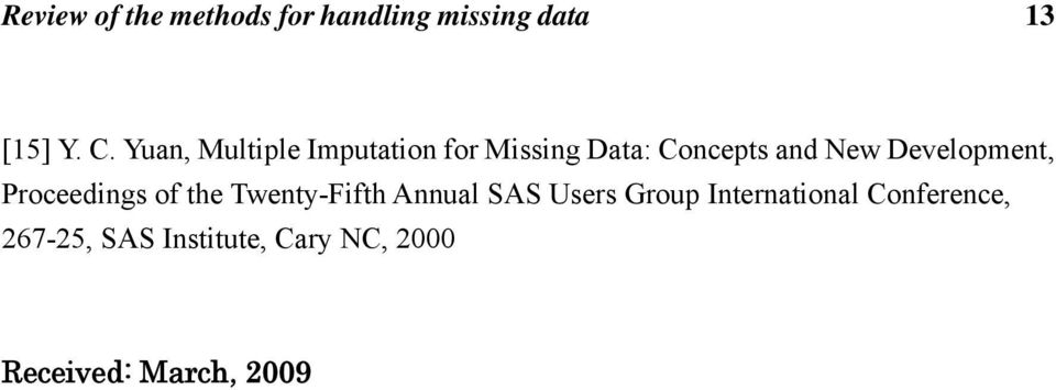 Development, Proceedings of the Twenty-Fifth Annual SAS Users Group