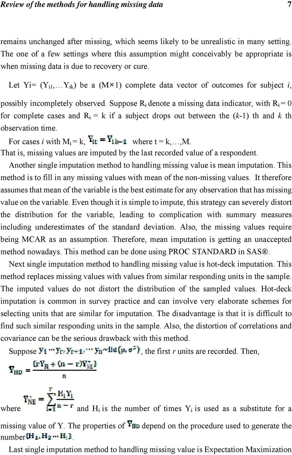 Let Yi= (Y i1, Y ik ) be a (M 1) complete data vector of outcomes for subject i, possibly incompletely observed.