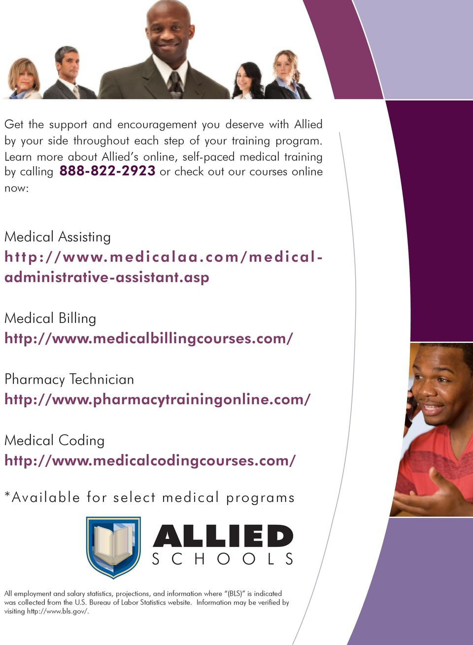 com/medicaladministrative-assistant.asp Medical Billing http://www.medicalbillingcourses.com/ Pharmacy Technician http://www.pharmacytrainingonline.com/ Medical Coding http://www.