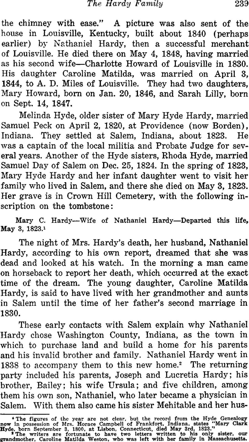 He died there on May 4, 1848, having married as his second wife-charlotte Howard of Louisville in 1830. His daughter Caroline Matilda, was married on April 3, 1844, to A. D. Miles of Louisville.