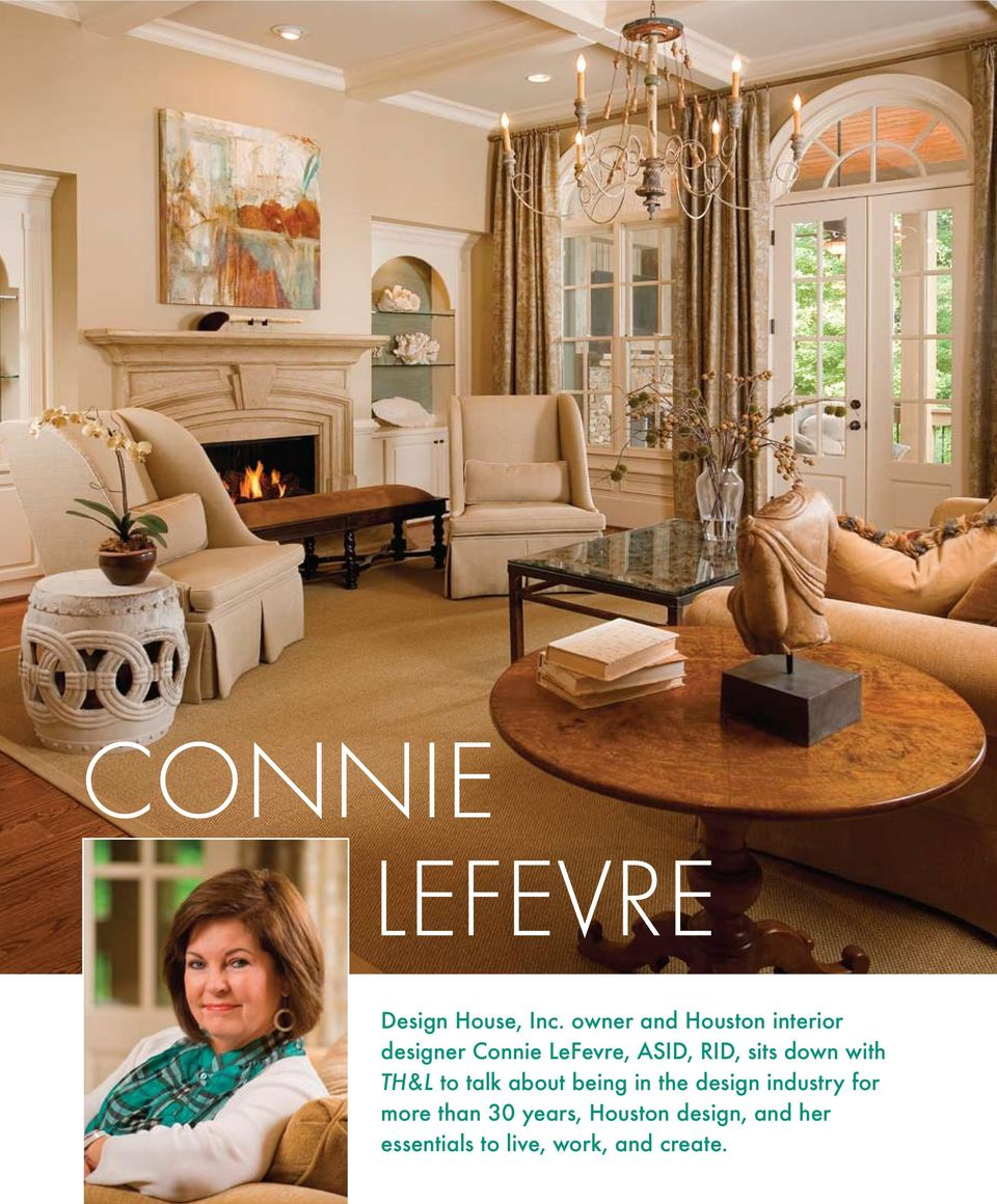 owner and Houston interior designer Connie LeFevre, ASID, RID, sits down