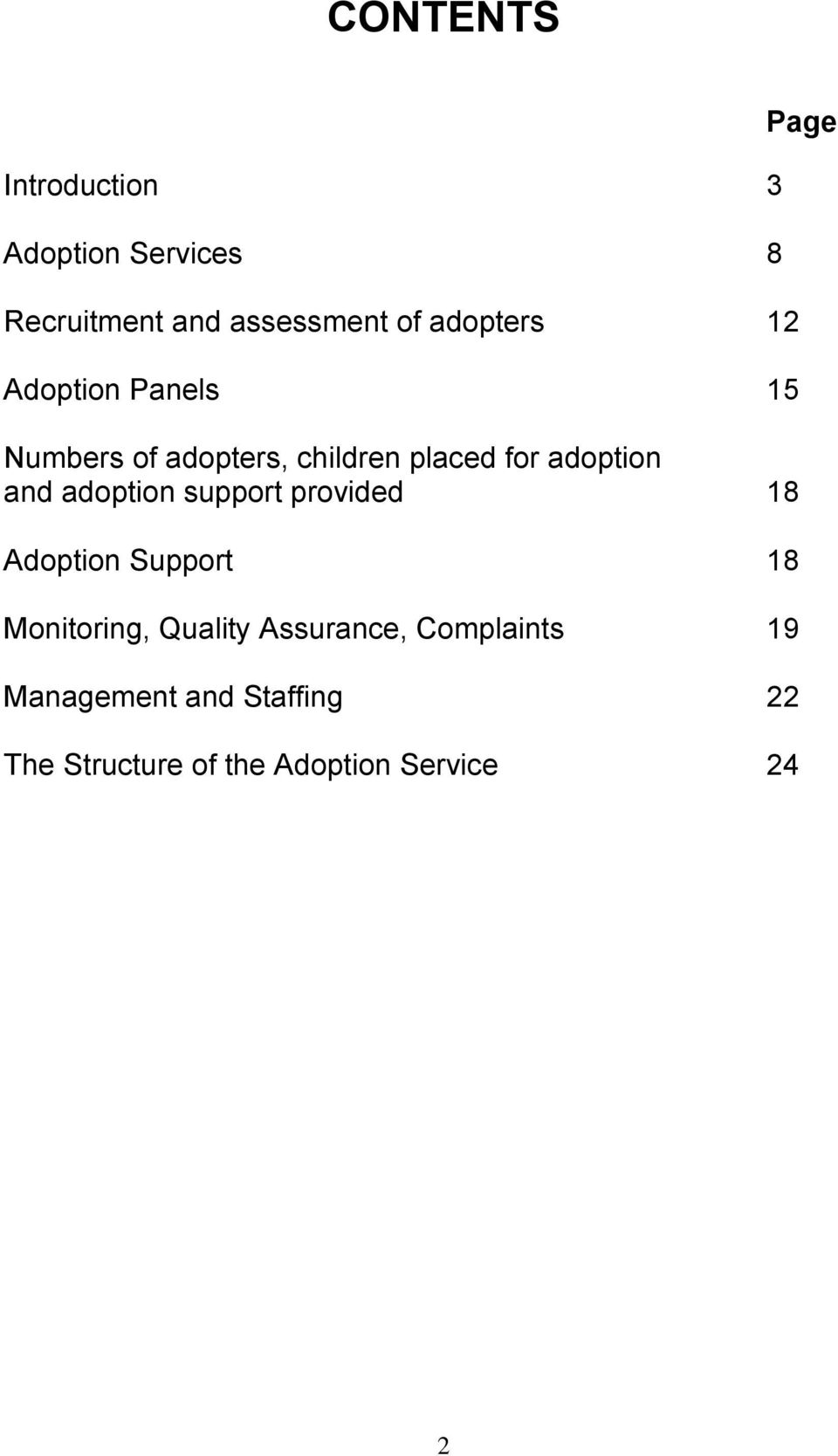 and adoption support provided 18 Adoption Support 18 Monitoring, Quality