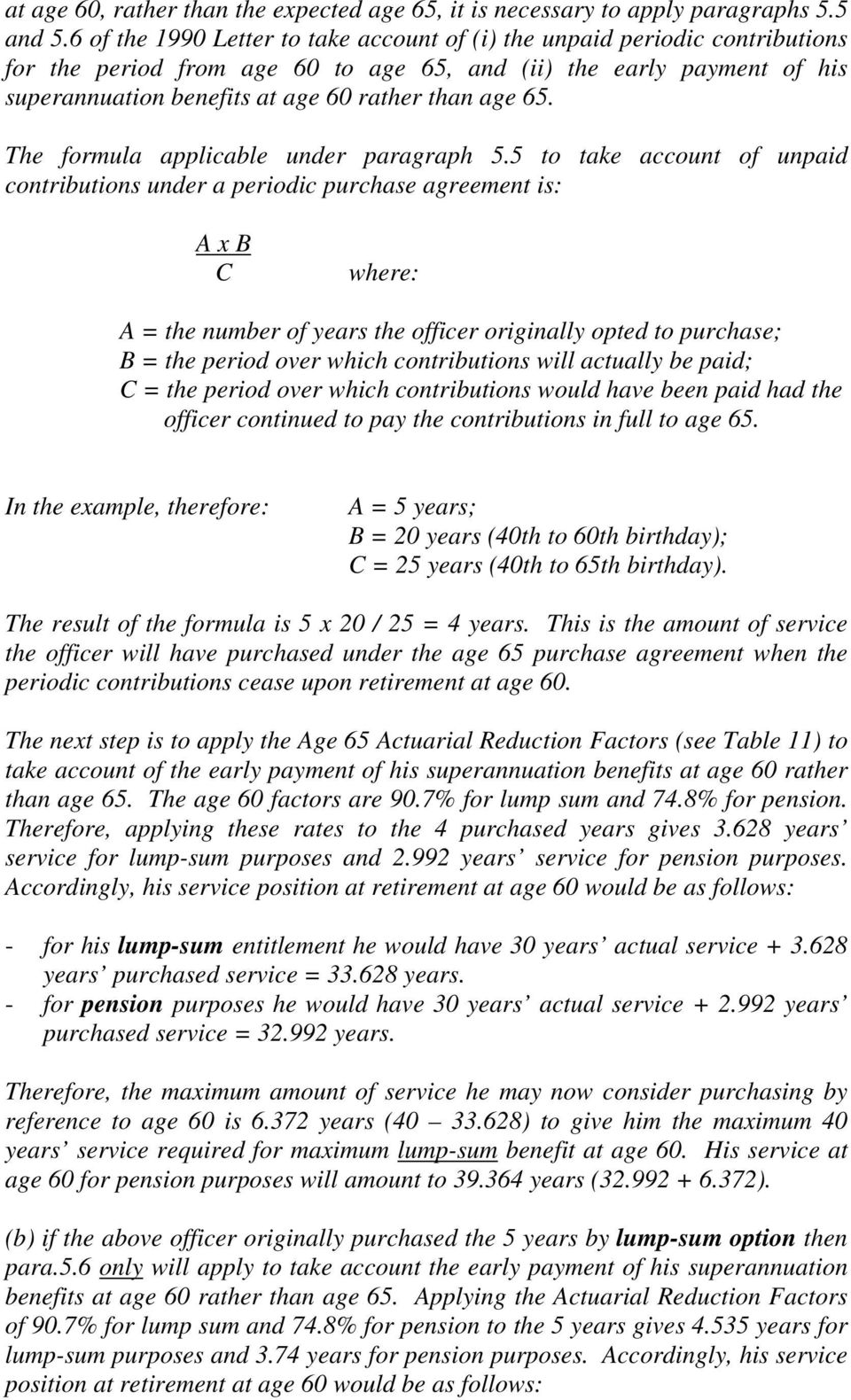 65. The formula applicable under paragraph 5.