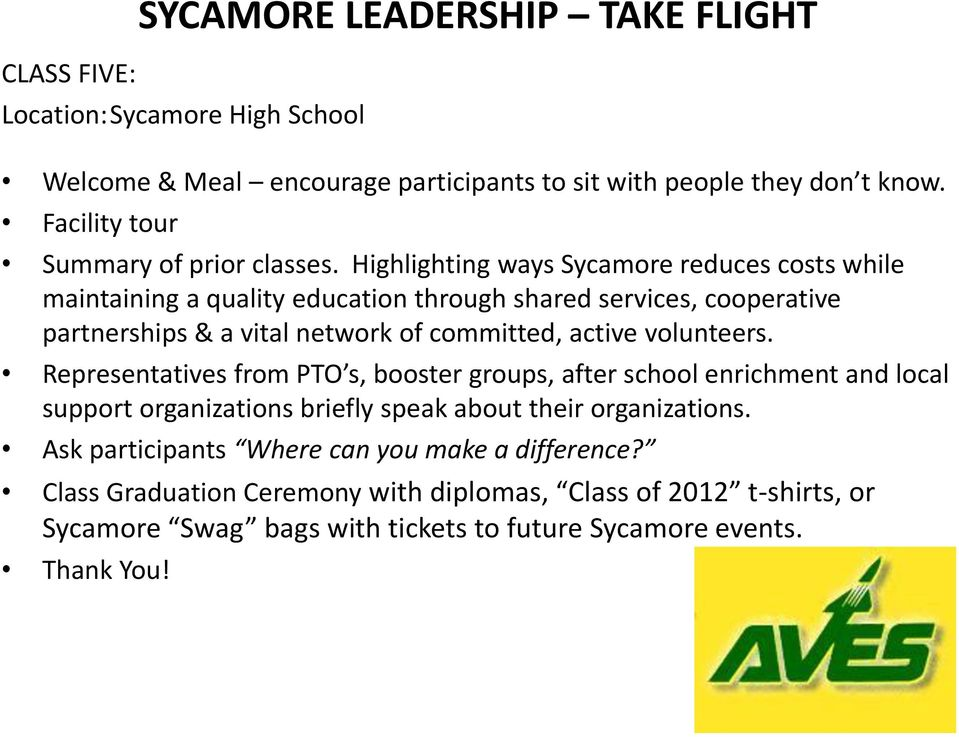 Highlighting ways Sycamore reduces costs while maintaining a quality education through shared services, cooperative partnerships & a vital network of committed, active