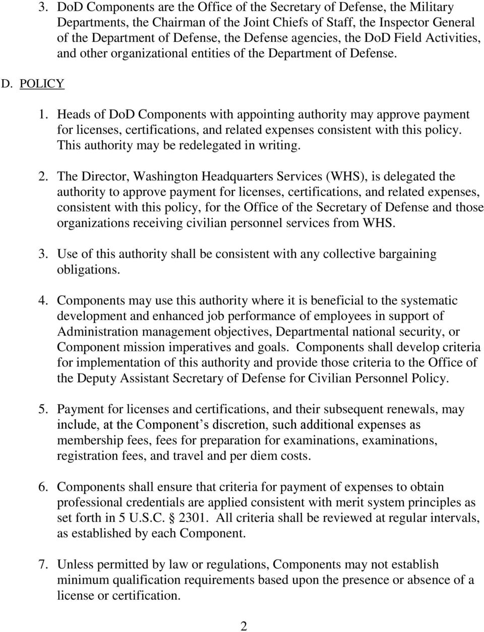 agencies, the DoD Field Activities, and other organizational entities of the Department of Defense. 1.