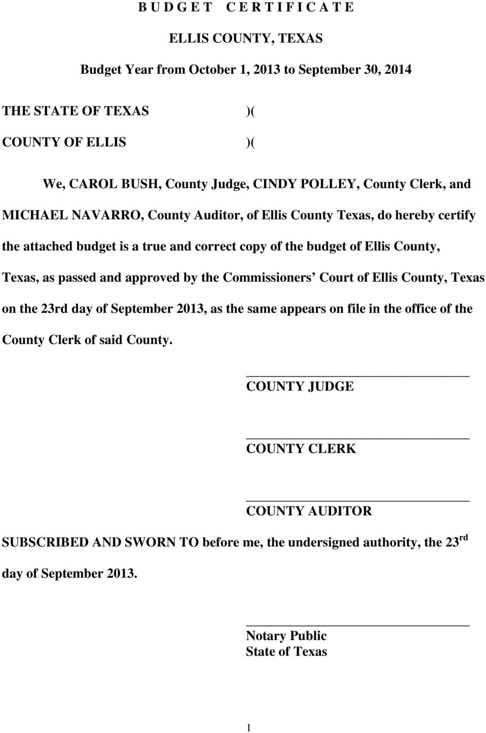 County, Texas, as passed and approved by the Commissioners Court of Ellis County, Texas on the 23rd day of September 2013, as the same appears on file in the office of the County